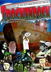 Trockendock - Eine Graphic Novel von Hansi Böhmer